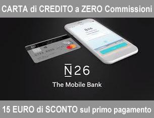 Se apri il conto con N26 da qua avrai 1 sconto sul primo acquisto di 15 euro!